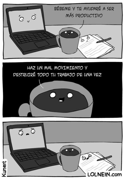 el cafe puede ser tu mejor amigo pero tambien tu peor enemigo