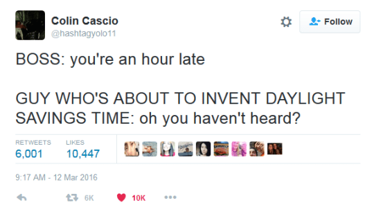 Funny meme about how daylight savings was invented by someone who was late for work.