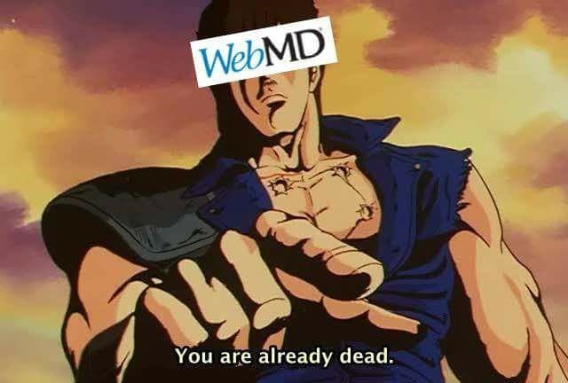 Funny meme about webmd saying you are already dead.