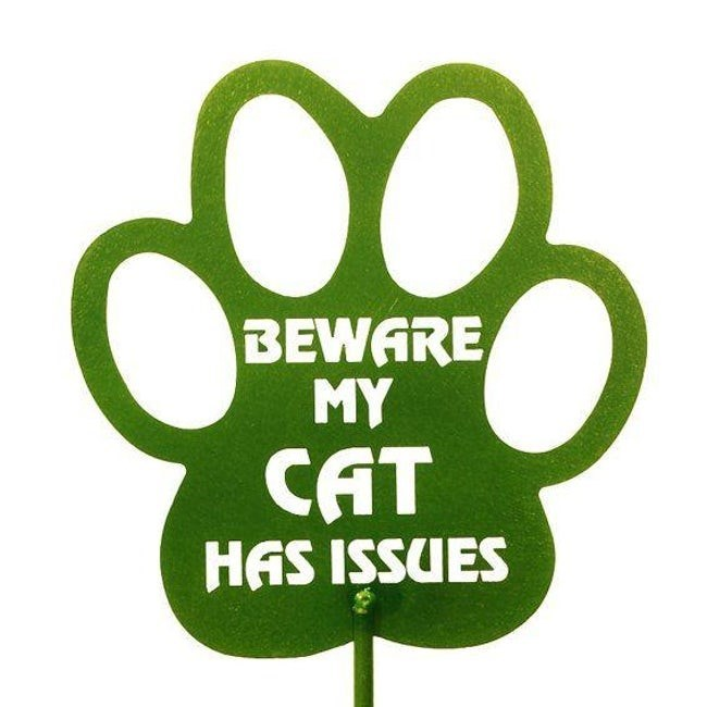 Green - BEWARE MY CAT HAS ISSUES