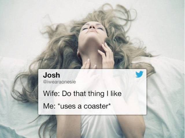 Funny tweet about doing that thing you like, using a coaster