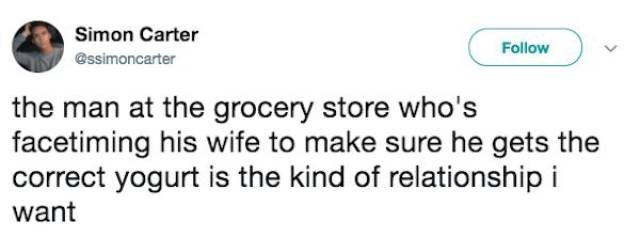 Simon Carter tweets about man at grocery store who is facetiming his wife to make sure he gets the correct yogurt