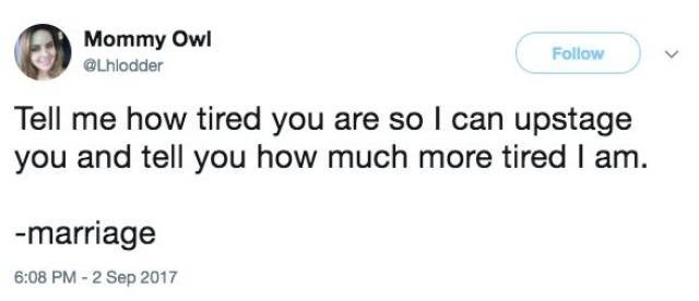 marriage contest on who is more tired