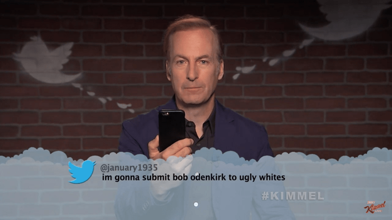 Text - @january 1935 im gonna submit bob odenkirk to ugly whites #KIMMEL Rinet