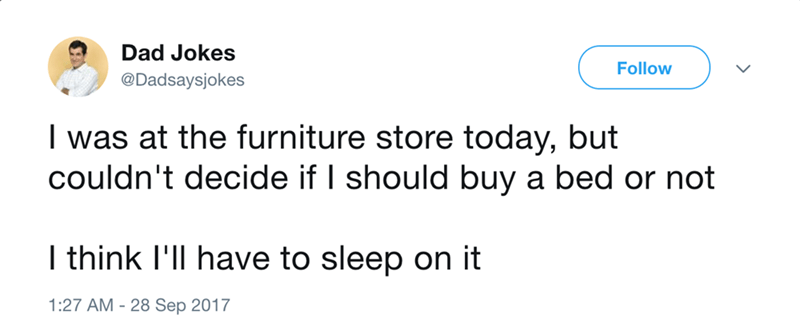 dad joke about buying a bed