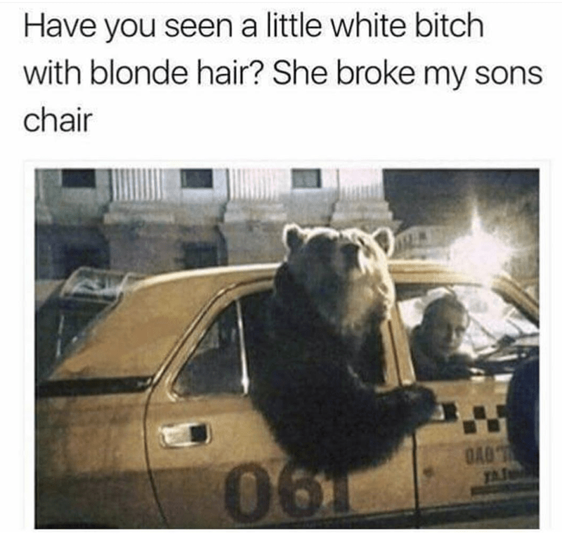 meme about Goldilocks and the Three Bears with picture of Papa Bear sitting in backseat of taxi