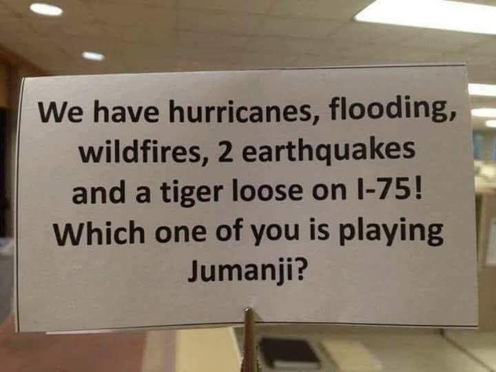 sign in hurricane showing how much it resembles Jumanji
