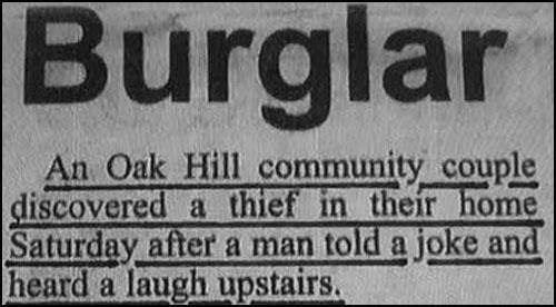 Headline of old couple that discovered thief in their home after man told joke and heard a laugh upstairs.
