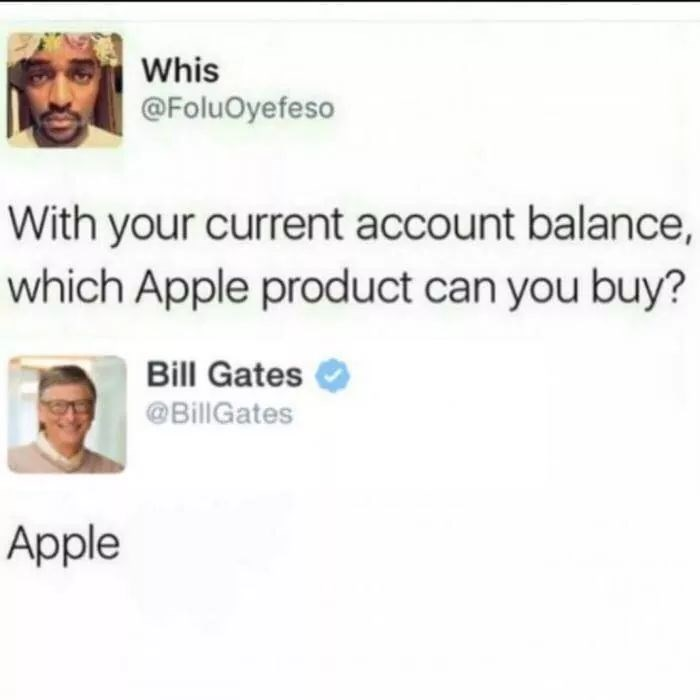 Tweet asking which apple product you can buy with your current account balance and Bill Gates answers Apple