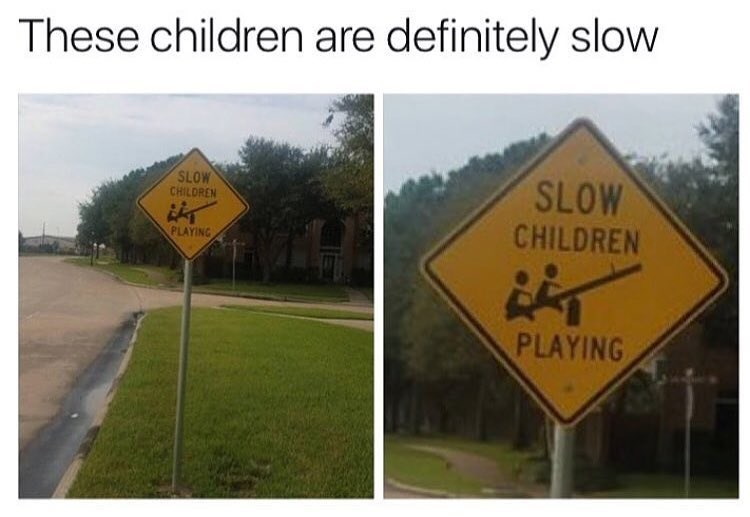 Funny meme about kids being slow because they are both on one side of the see-saw.