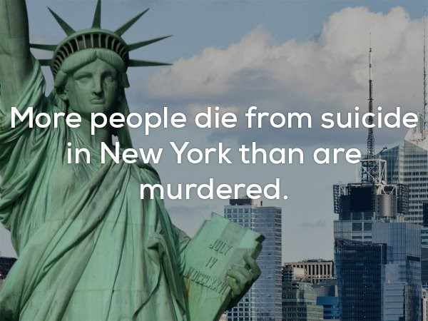 Landmark - More people die from suicide in New York than are murdered. JULY