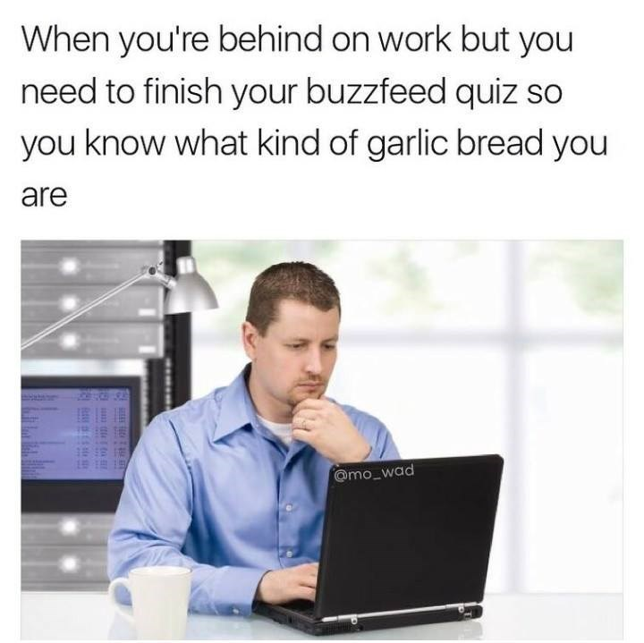 Funny meme about using buzzfeed to find out which kind of garlic bread you are.