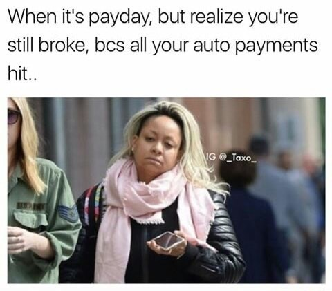 monday meme about still being broke on payday with picture of Raven Symone looking tired