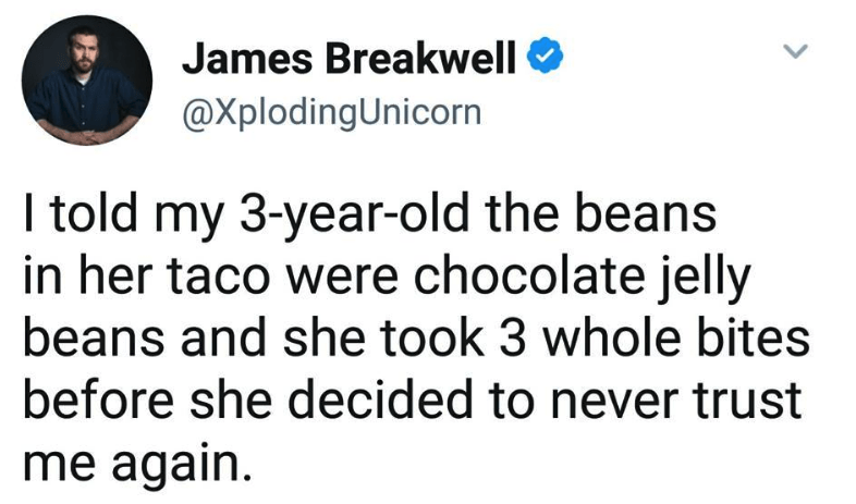 dark-humored Tweets telling a child that beans are chocolate jelly