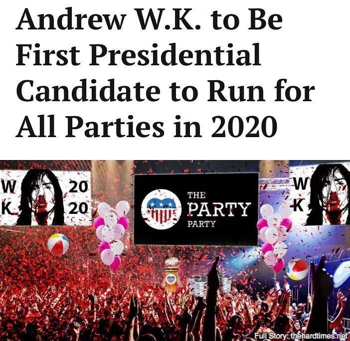 Funny meme from The Hard Times about Andrew W.K. running for president.