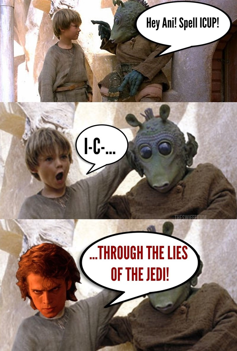 Comics - Hey Ani! Spell ICUP (1C. THESWIFFERMM THROUGH THE LIES OF THE JEDI!