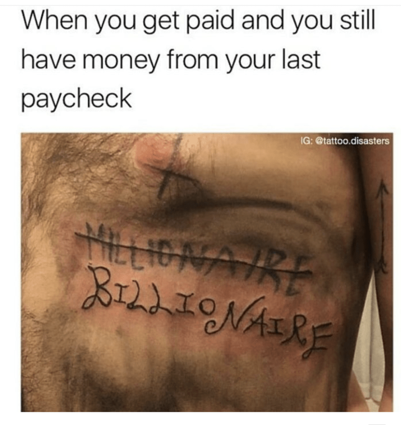 Tattoo of millionaire crossed out and replaced with billionaire on someones chest.