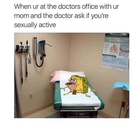 spongebob meme about a doctor asking if you're sexually active in front of your mom