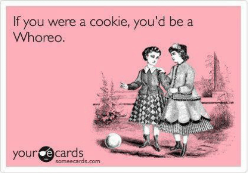 ecard about the kind of cookie you'd be