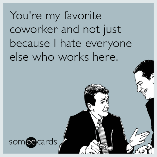 funny ecard for coworker