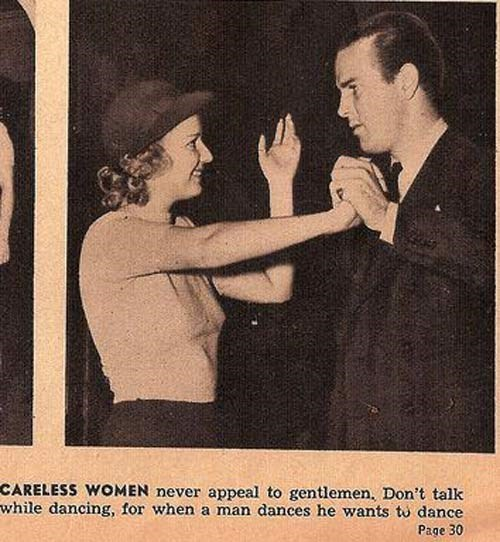 Text - CARELESS WOMEN never appeal to gentlemen, Don't talk while dancing, for when a man dances he wants to dance Page 30