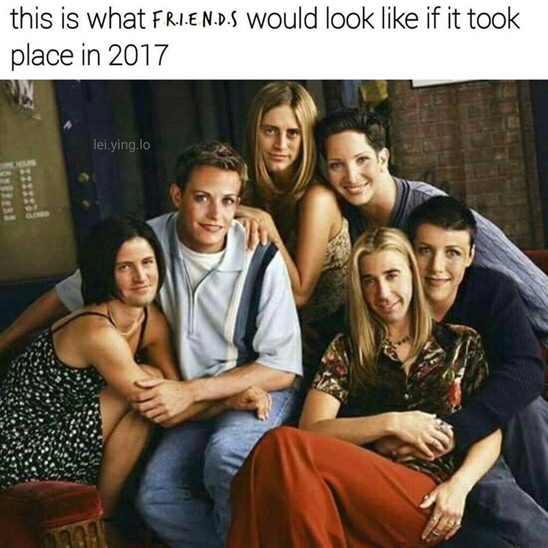 Funny meme about the characters from Friends changing their genders.