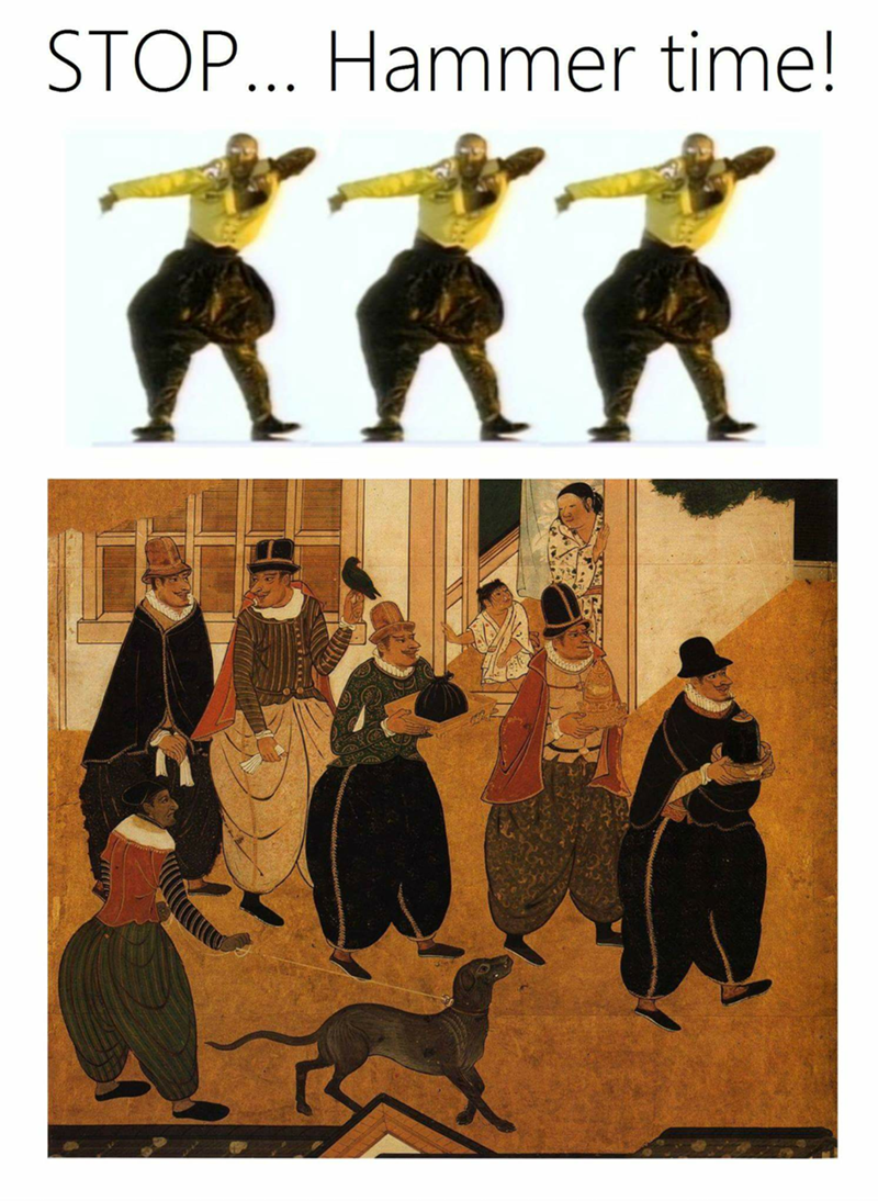Funny meme showing how a classical art painting has STOP HAMMER TIME pants in it.
