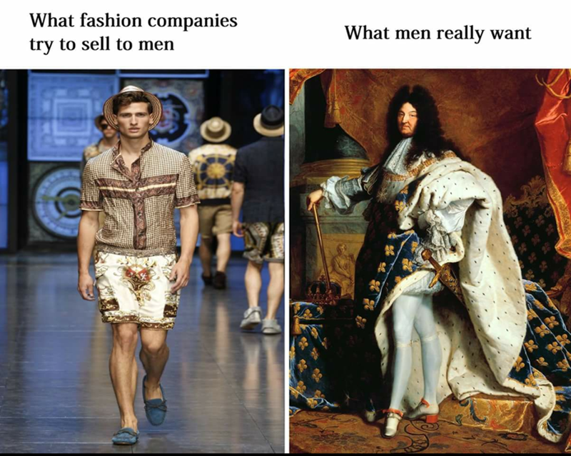 Classical art meme VS what men really want and what fashion companies try to sell men