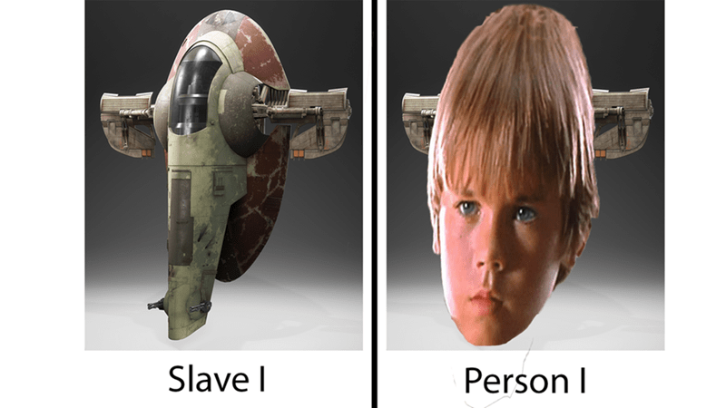 Star Wars dank meme of Slave 1 and Person 1 with face of Young Anakin Skywalker