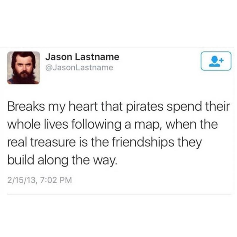 Funny meme about pirates.