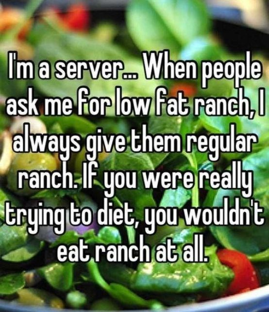 Natural foods - Imaserver. When people ask me for low fab ranch, always give them regulan ranch-F you were really trying to diet, you wouldn t eat ranch atall