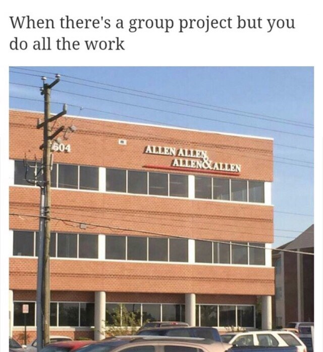 Meme about doing all the work yourself in a group project