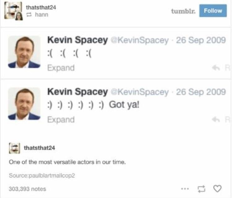 Tweet of Kevin Spacey being the most versatile actors of our time