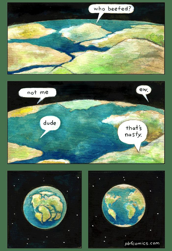 Twisted Comic - Earth - who beefed? ew. not me dude that's na sty. pbfcomics.com