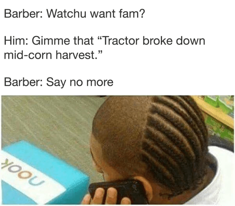 Funny meme about hairdo that looks like a tractor broke down.