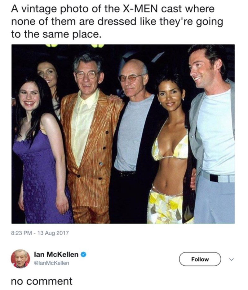 "Funny meme about the x men cast wearing terrible clothing. Ian MacKellen says ""no comment."""
