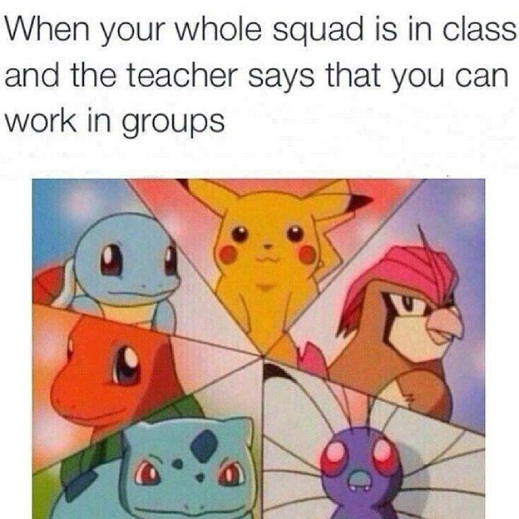 Funny meme about Pokemon as classmates and friends working in a group.