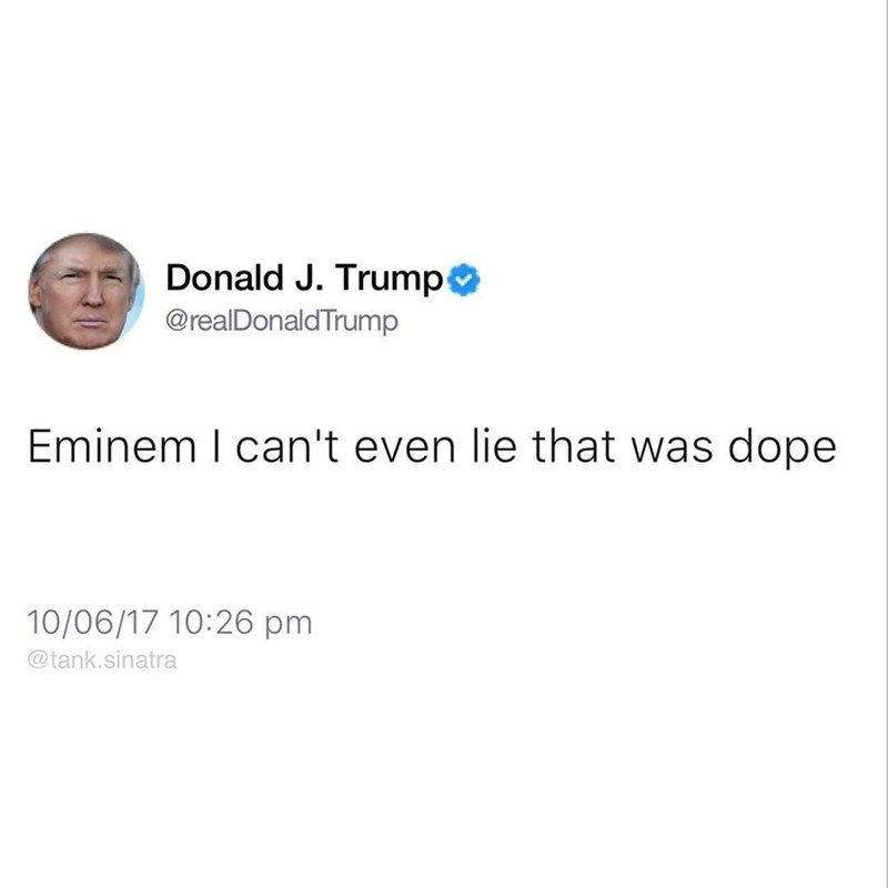 Tank Sinatra tweets as Donald Trump that he loved Eminem's rap