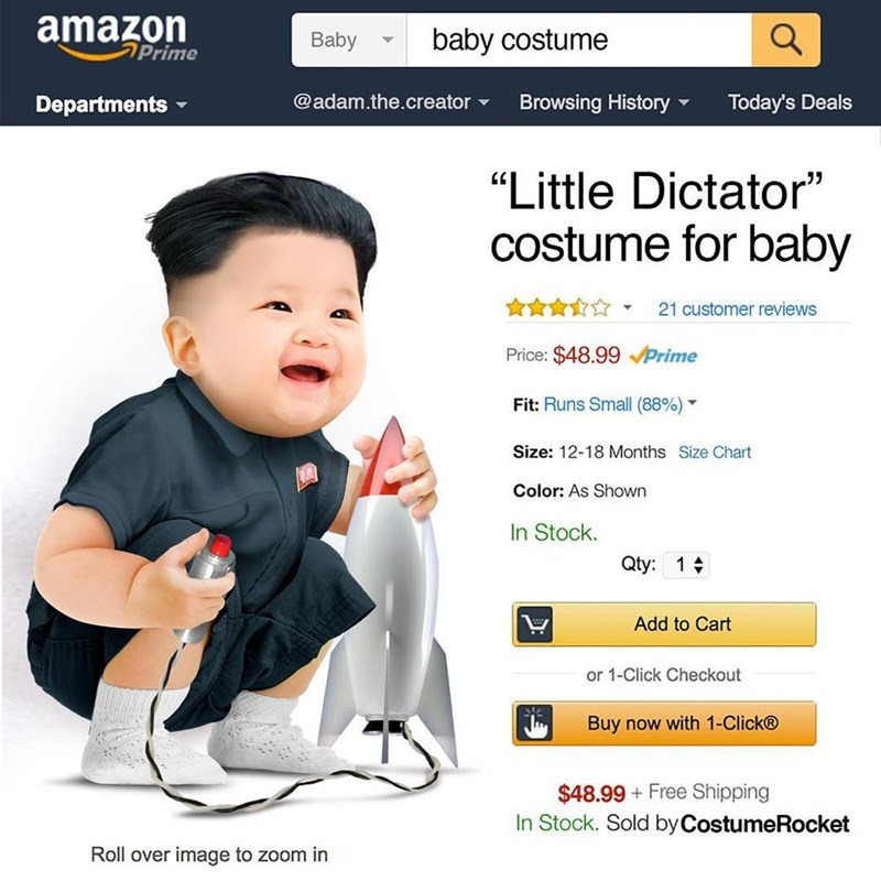 "Product - amazon Prime baby costume Baby @adam.the.creator Browsing History Today's Deals Departments ""Little Dictator"" costume for baby 21 customer reviews Price: $48.99Prime Fit: Runs Small (88%) Size: 12-18 Months Size Chart Color: As Shown In Stock. Qty: 1 Add to Cart or 1-Click Checkout Buy now with 1-Click® $48.99 Free Shipping In Stock. Sold byCostumeRocket Roll over image to zoom in"