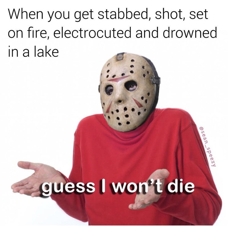 Funny meme about friday the 13th.