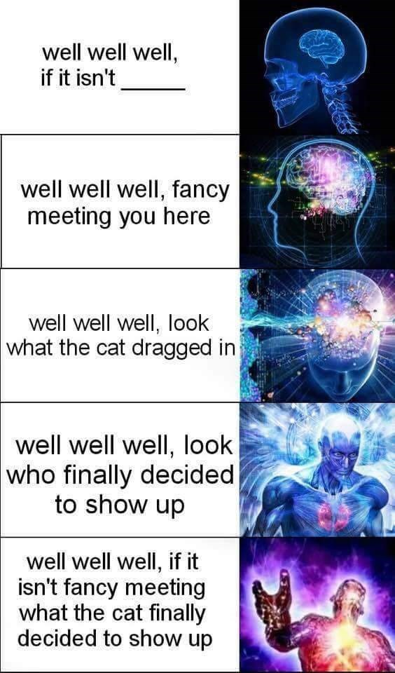 expanding brain meme about greeting your arch enemy