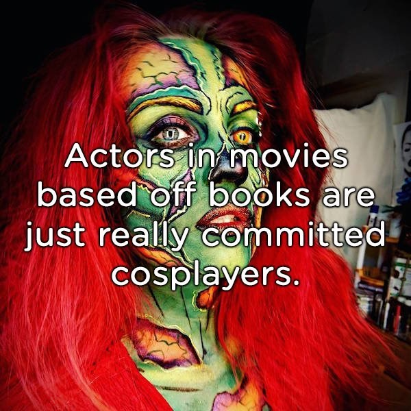 shower thought about actors as cosplayers