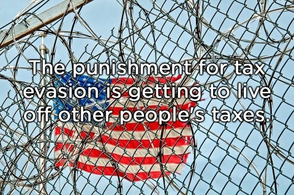 shower thought about going to prison for not paying taxes