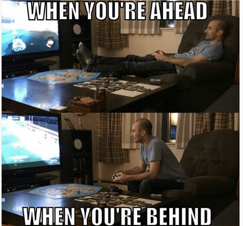 Funny meme about your body posture when playing a video game and you are ahead, VS when you are behind
