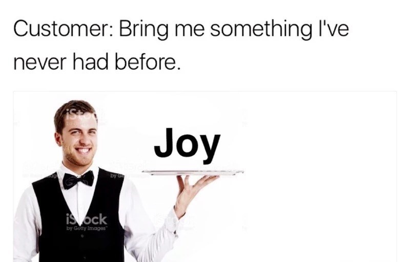 meme of ordering joy at a restaurant