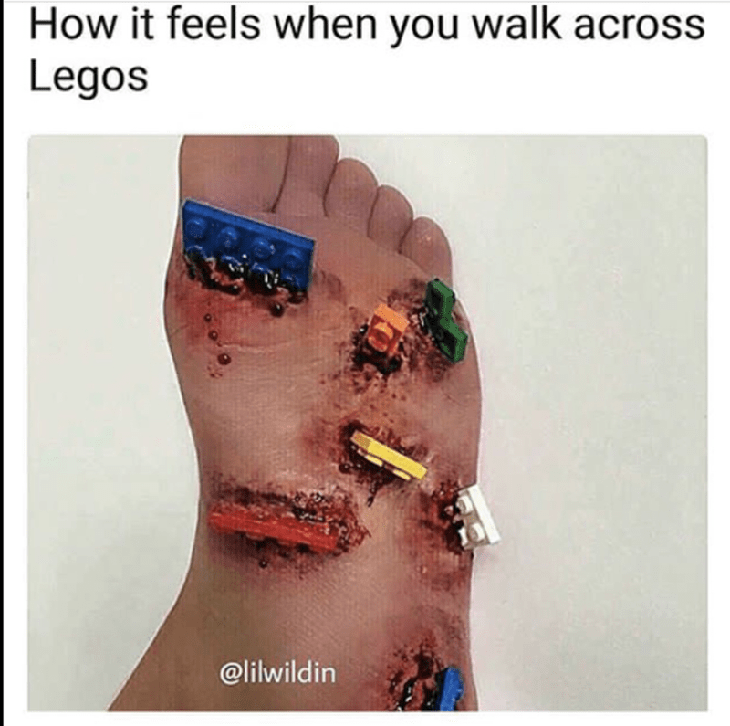 Meme about how it feels to step on a lego