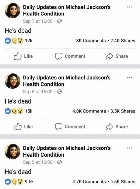 "Funny meme about a Facebook page that provides updates on Michael Jackson's health condition, every update is ""he's dead."""