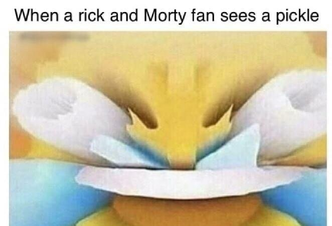 dank meme about Rick and Morty fans thinking pickles are funny