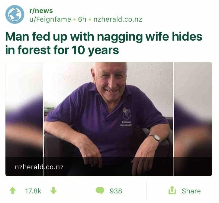 dank meme about man who hid from wife in the forest for years