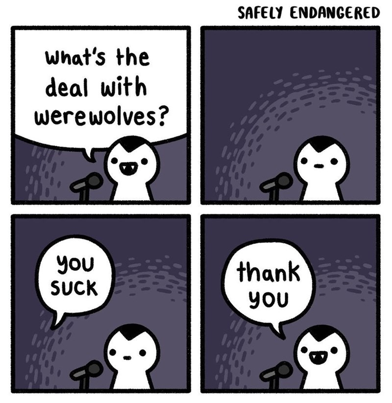 """Funny web comic about a vampire stand up comic. A heckler says he sucks, he responds with """"thank you."""""""